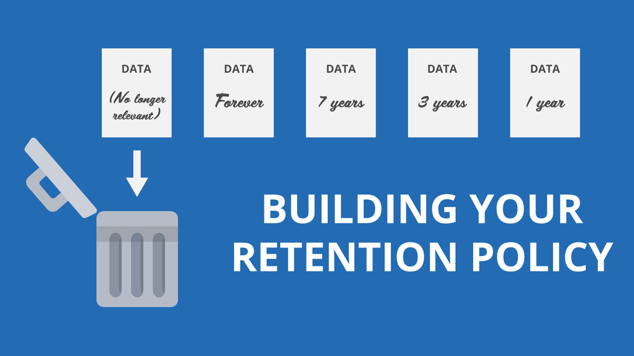 Building your Retention Policy