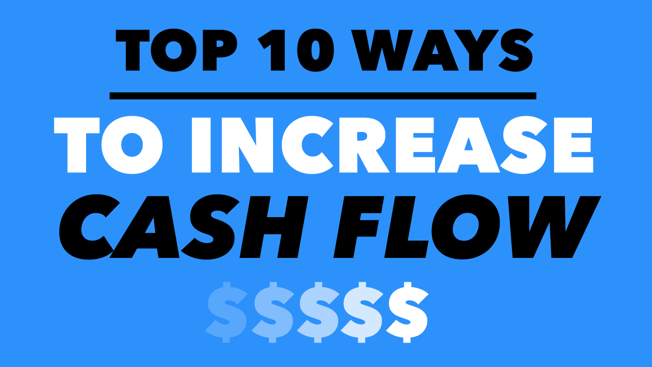 Top Ten Ways to Increase Cash Flow Through the Job Life Cycle